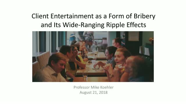Client entertainment as a form of bribery and its wide-ranging ripple effects