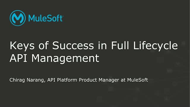 Keys of Success to Full Lifecycle API Management