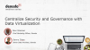 Centralize Security and Governance with Data Virtualization (APAC)