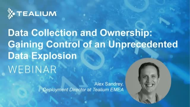 Data Collection & Ownership: Gaining Control of an Unprecedented Data Explosion