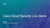 Cisco Cloud Security Live Demo: Cisco Umbrella and Cloudlock