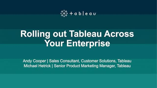 Rolling out Tableau across your enterprise