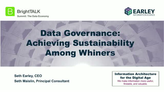 Data Governance: Achieving Sustainability Among Whiners
