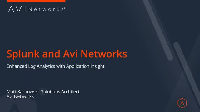 Splunk and Avi Networks - Enhance Your Log Analytics with Application Insights