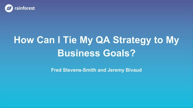 How Can I Tie My QA Strategy to My Business Goals?