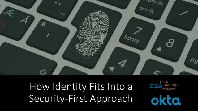 How Identity Fits Into a Security-First Approach