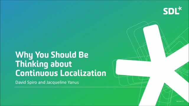 Why You Should Be Thinking about Continuous Localization