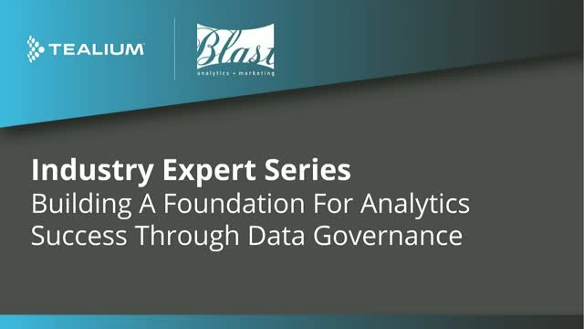 Building A Foundation For Analytics Success Through Data Governance