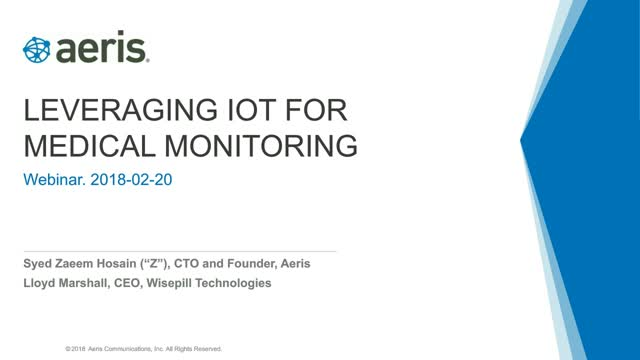 Wisepill and Aeris: Leveraging IoT for Medical Monitoring