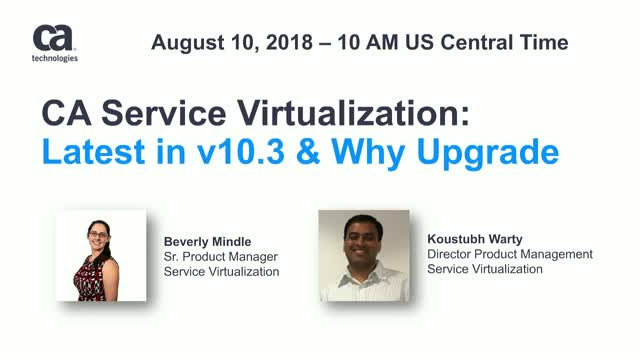 What's the latest in CA Service Virtualization v10.3 and why consider upgrading.