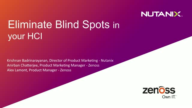 Eliminate Blind Spots with Nutanix & Zenoss