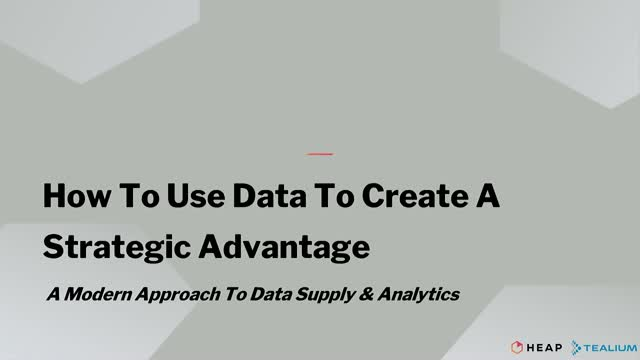 How to Use Data As A Strategic Advantage
