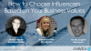How to Choose Influencers Based on Your Business Values