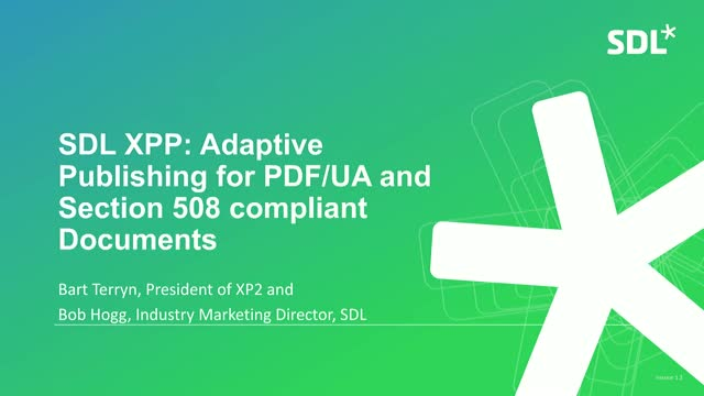 SDL XPP: Adaptive Publishing for PDF/UA and Section 508 compliant Documents
