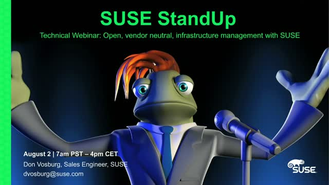 Technical Briefing - Open, vendor neutral, infrastructure management with SUSE