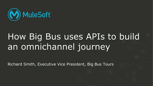 How Big Bus Uses APIs to Build an Omnichannel Journey