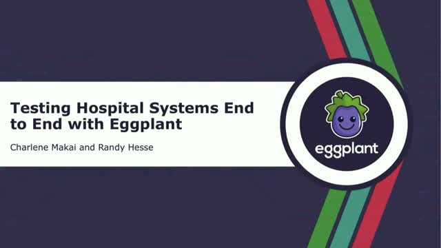 Testing Hospital Systems End-to-End with Eggplant