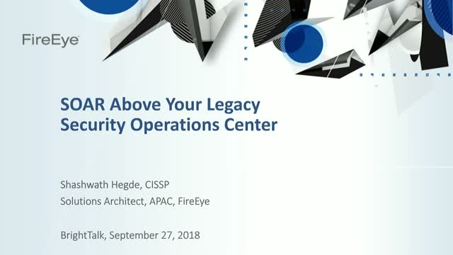 SOAR above your legacy Security Operations Center