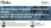 The Obsessive Compulsive Drinking Scale (OCDS) - A Mapi Webinar