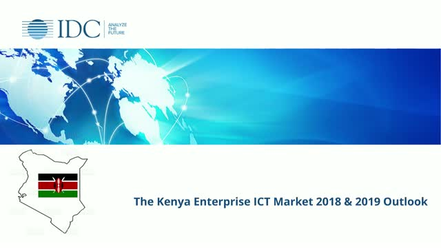 IDC's Perspective on Kenya ICT Market 2018 and Outlook for 2019