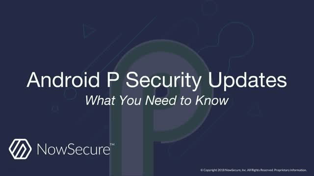 Android P Security Updates: What You Need to Know