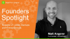 [Ep.21] Founders Spotlight: Matt Angerer, Founder, VerticalRent