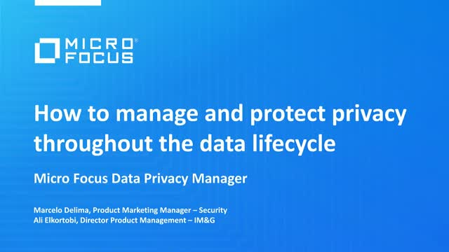 How to manage and protect privacy throughout the data lifecycle