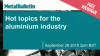 Hot topics for the aluminium industry