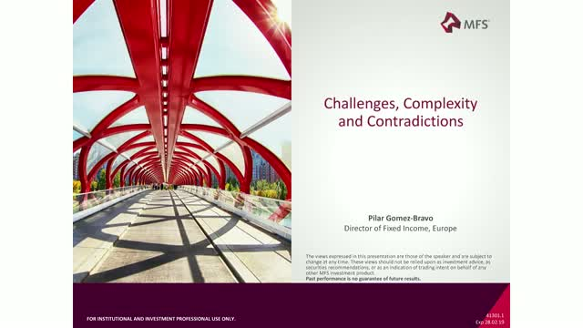 Fixed Income - Challenges, Complexities & Contradictions