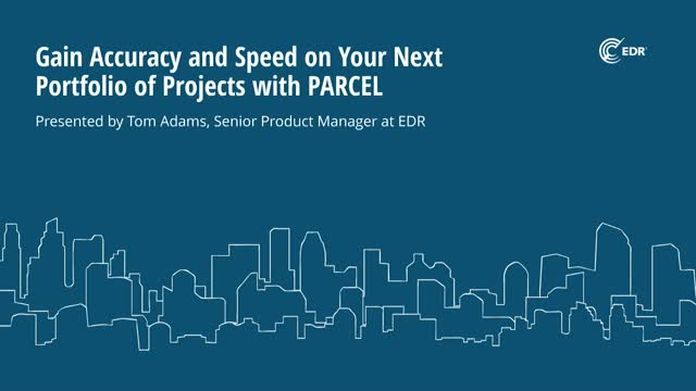 Gain Accuracy and Speed on Your Next Portfolio of Projects with PARCEL