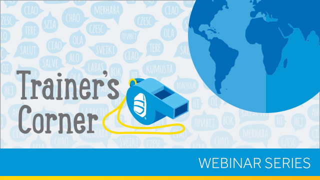 Trainer's Corner: Supporting EL Newcomers and Families