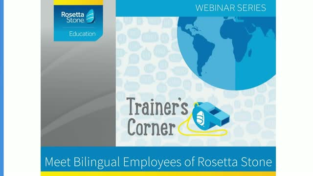 Trainer's Corner: Meet Rosetta Stone's Multilingual Employees