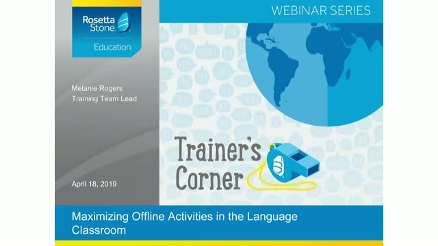 Trainer's Corner: Maximizing Offline Activities in the Language Classroom