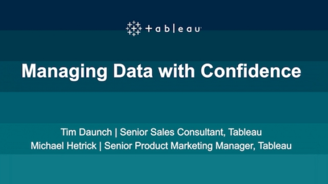 Managing data with confidence