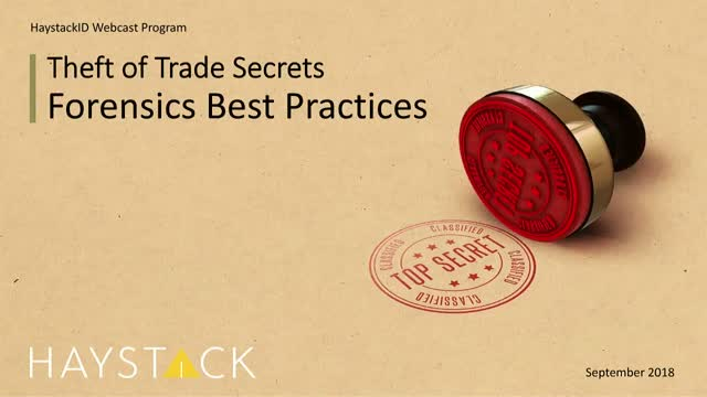 Theft of Trade Secrets - Forensics Best Practices