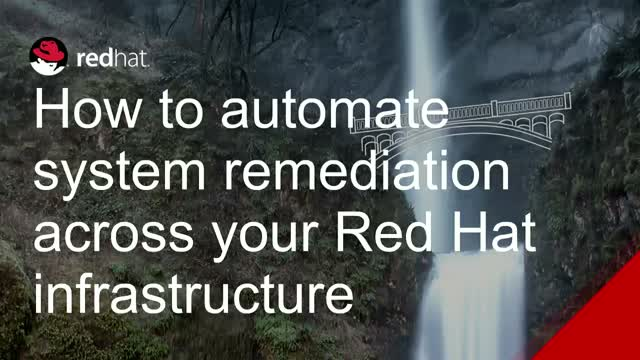 How to automate system remediation across your Red Hat infrastructure
