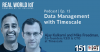 Real World IoT Podcast | Ep. 15 | ft Timescale | Data Management