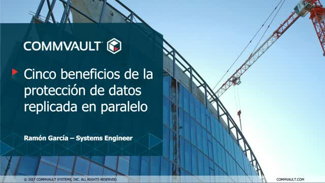 5 Beneficios de la proteccion de datos replicada en paralelo: Spanish Webinar