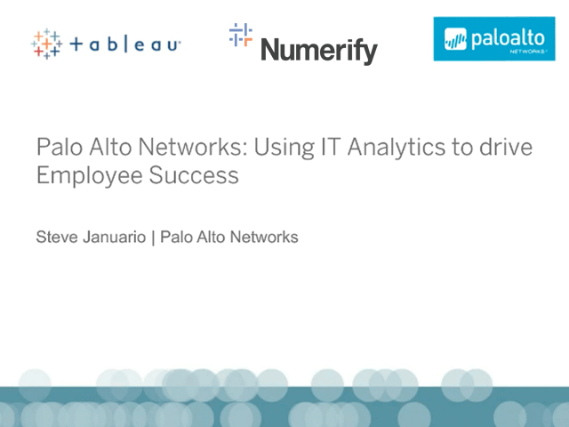 Palo Alto Networks:  Using IT Analytics to Drive Employee Success