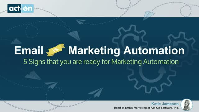 Five signs you are ready for marketing automation