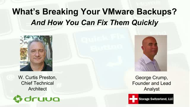 What's Breaking Your VMware Backups? And How You Can Fix Them Quickly