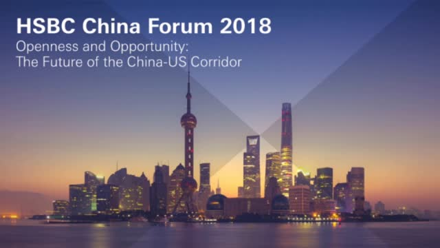 2018 HSBC China Forum: China's Catalysts for Growth