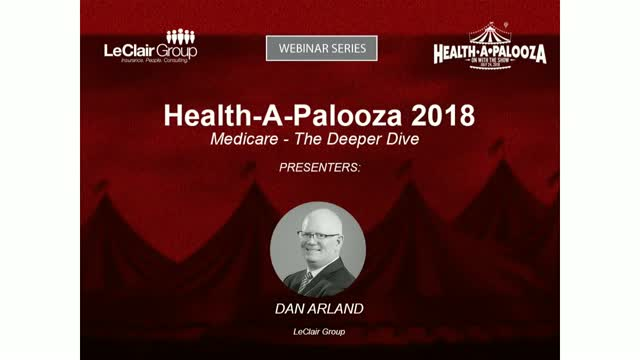 Health-A-Palooza 2018: Medicare - The Deeper Dive