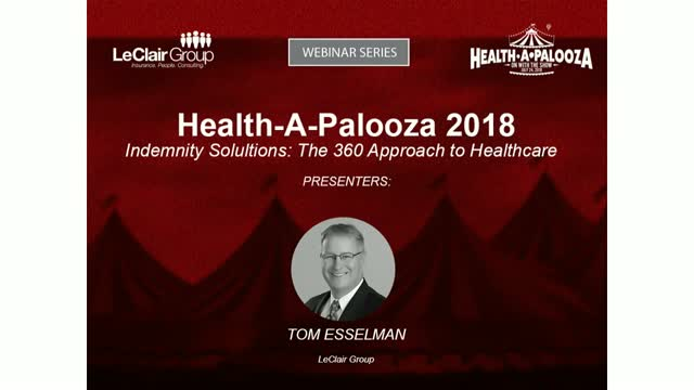 Health-A-Palooza 2018: Indemnity Sollutions - The 360 Approach to Healthcare