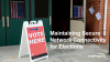 Maintaining Secure Network Connectivity for Elections