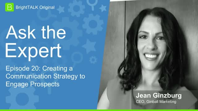 [Ep.20] Ask the Expert: Creating a Communication Strategy to Engage Prospects