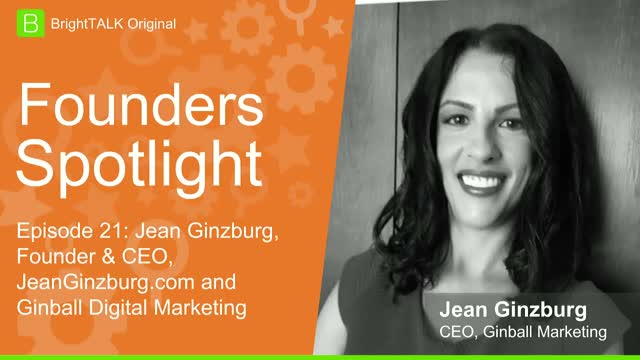 [Ep.20] Founders Spotlight: Jean Ginzburg, Founder & CEO, Ginball Marketing