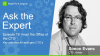 [Ep.19] Ask the Expert: From the Office of the CTO