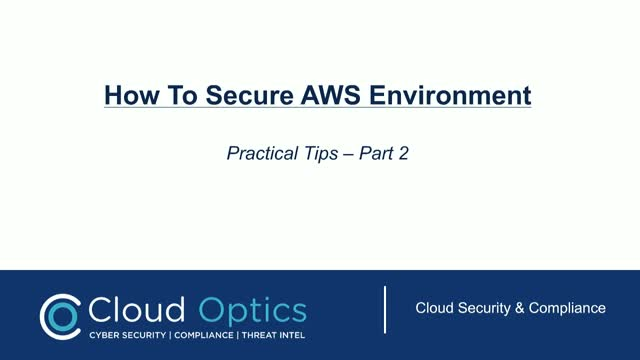Securing AWS Environment - Practical Tips (Part 2)