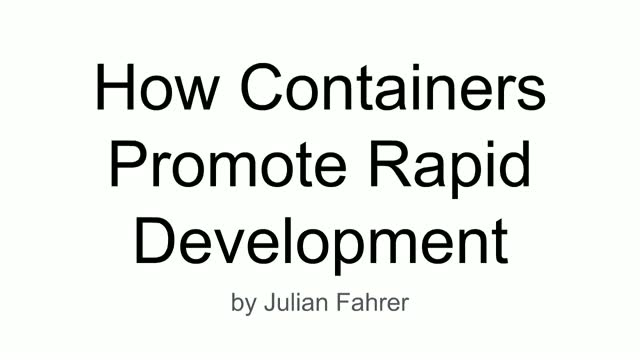 How Containers Promote Rapid Application Development